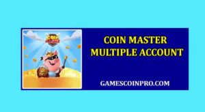 Coin Master Multiple Account