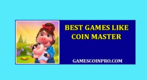 Games Like Coin Master