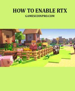How to enable RTX
